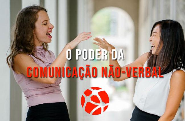 O poder da comunicação não verbal